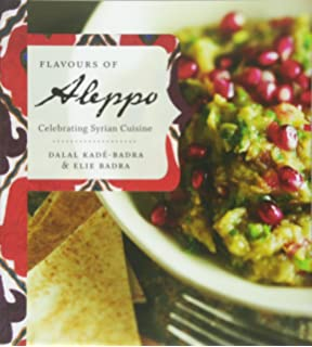 The art of syrian cookery helen corey 8601422393552 amazon books flavours of aleppo celebrating syrian cuisine forumfinder Images