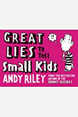 Great Lies to Tell Small Kids Paperback