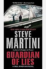 Guardian of Lies: A Paul Madriani Novel (Paul Madriani Novels Book 10) Kindle Edition