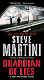 Guardian of Lies: A Paul Madriani Novel (Paul Madriani Novels Book 10)