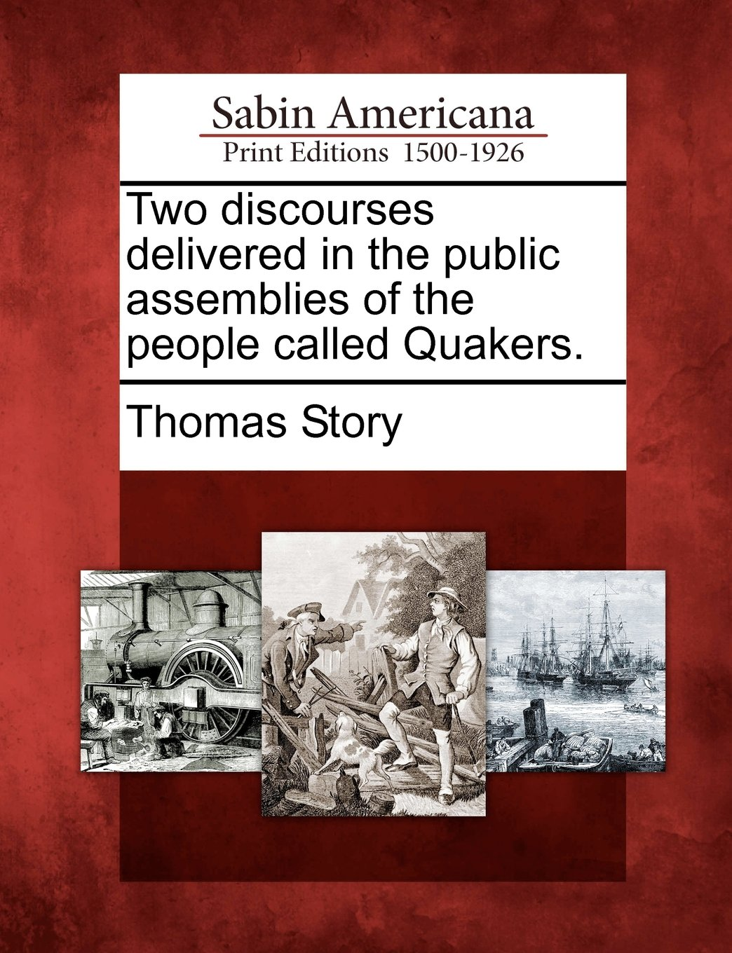 Download Two discourses delivered in the public assemblies of the people called Quakers. PDF