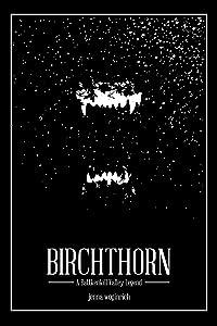 Birchthorn: A Battenkill Valley Legend