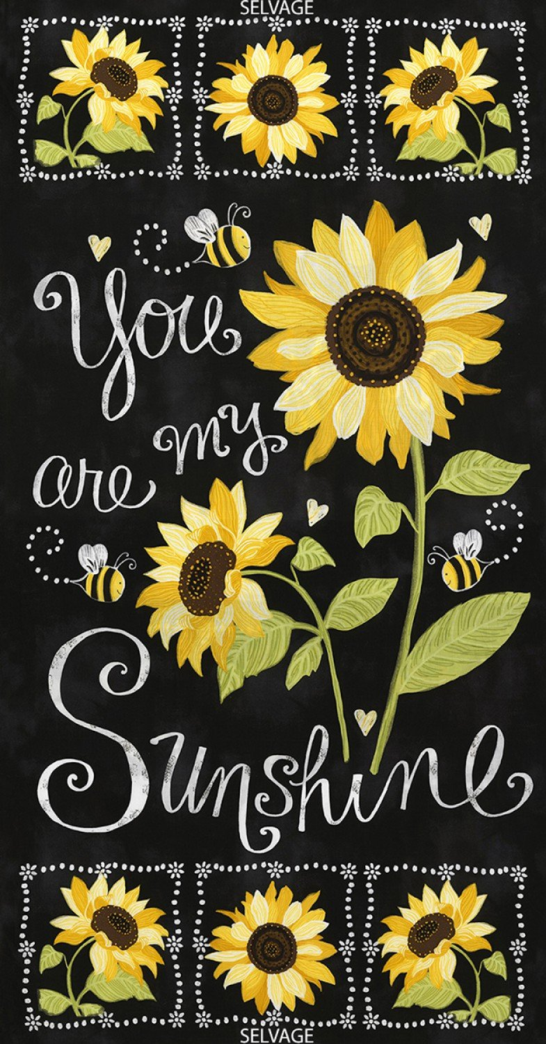 Yellow Sun Flowers, Bees, Text, Black, You are My Sunshine, Timeless Treasures,C5341-BLK, by Panel, 23 in
