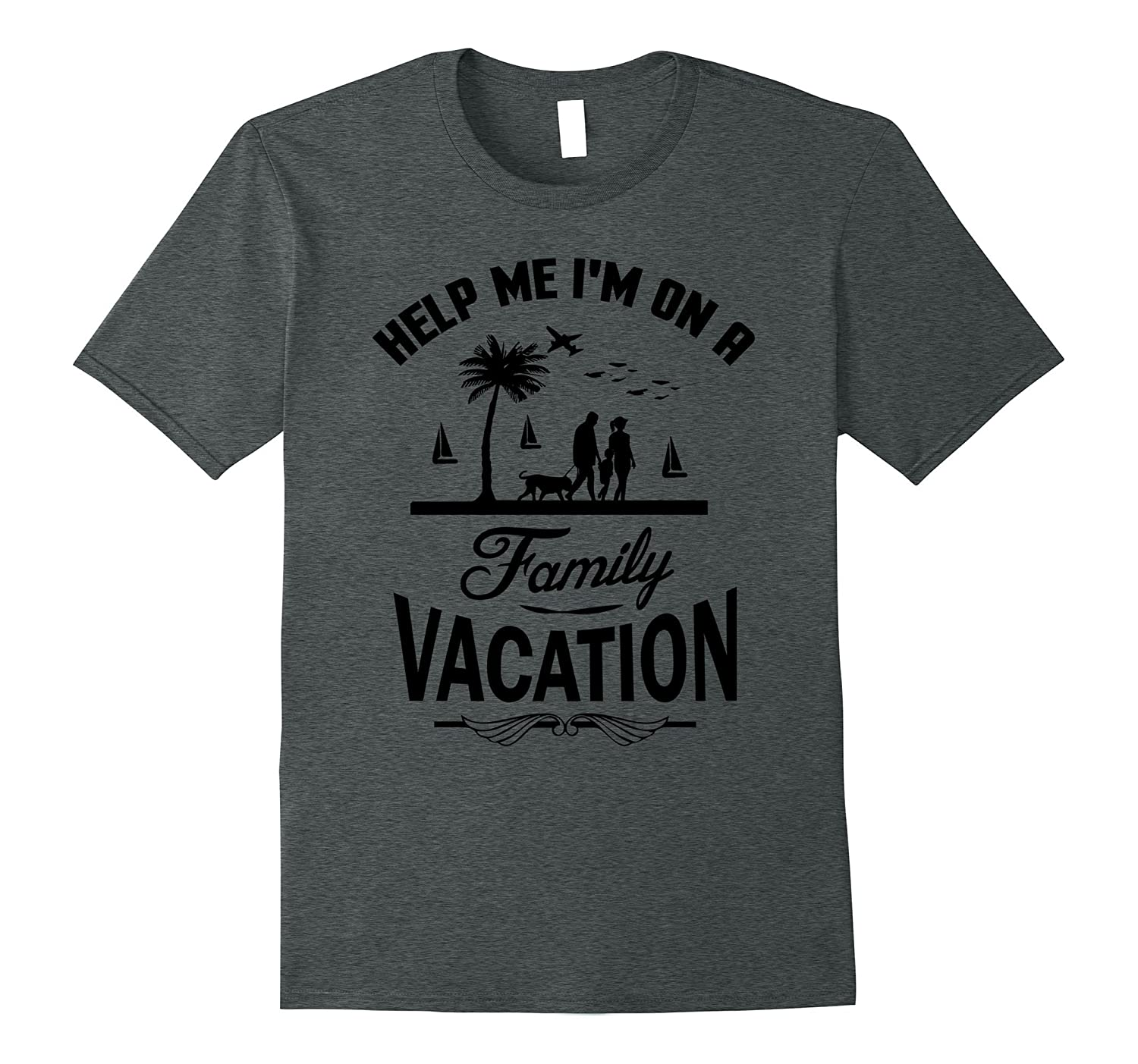 Funny Help Me I am on a Famiy Vacation T-shirt-Vaci