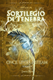 Sortilegio di Tenebra (Once Upon a Steam Vol. 4)
