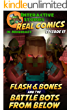 Flash and Bones and the Battle Bots from Below: The Greatest Minecraft Comics for Kids