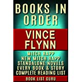 Vince Flynn Books in Order: Mitch Rapp series in order, Mitch Rapp prequels, new Mitch Rapp releases, and all standalone nove