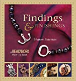Findings & Finishings (Beadwork How-To)