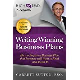 Writing Winning Business Plans: How to Prepare a Business Plan that Investors Will Want to Read and Invest In (Rich Dad's Adv