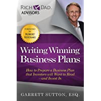 Writing Winning Business Plans: How to Prepare a Business Plan that Investors Will Want to Read and Invest In