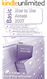 How to Use Access 2007