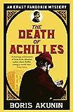 The Death of Achilles: Erast Fandorin 4 (Erast Fandorin Mysteries) (English Edition)