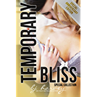 Temporary Bliss - Special Anniversary Collection (English Edition)