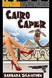 Cairo Caper (A Wendy Darlin Comedy Mystery Book 3)