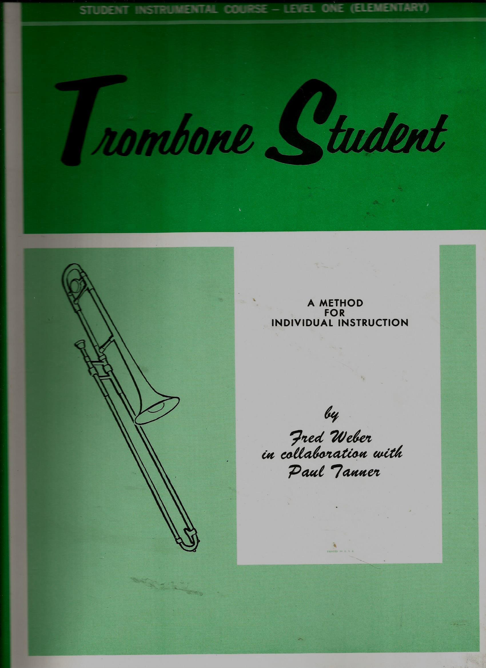 Trombone Student (Student Instrumental Course, Level One-Elementary)