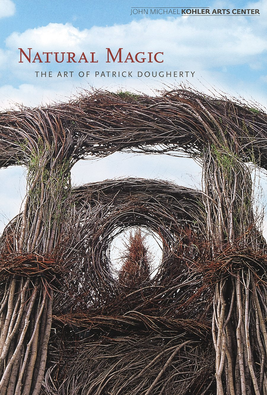 Read Online Patrick Dougherty: Natural Magic pdf epub