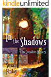 In the Shadows (The Outsiders Book 1)
