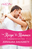 A Recipe for Romance: Homegrown Love Book Two (Arcadia Valley Romance 13)