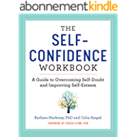 The Self Confidence Workbook: A Guide to Overcoming Self-Doubt and Improving Self-Esteem (English Edition)