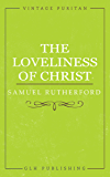 The Loveliness of Christ (Vintage Puritan)