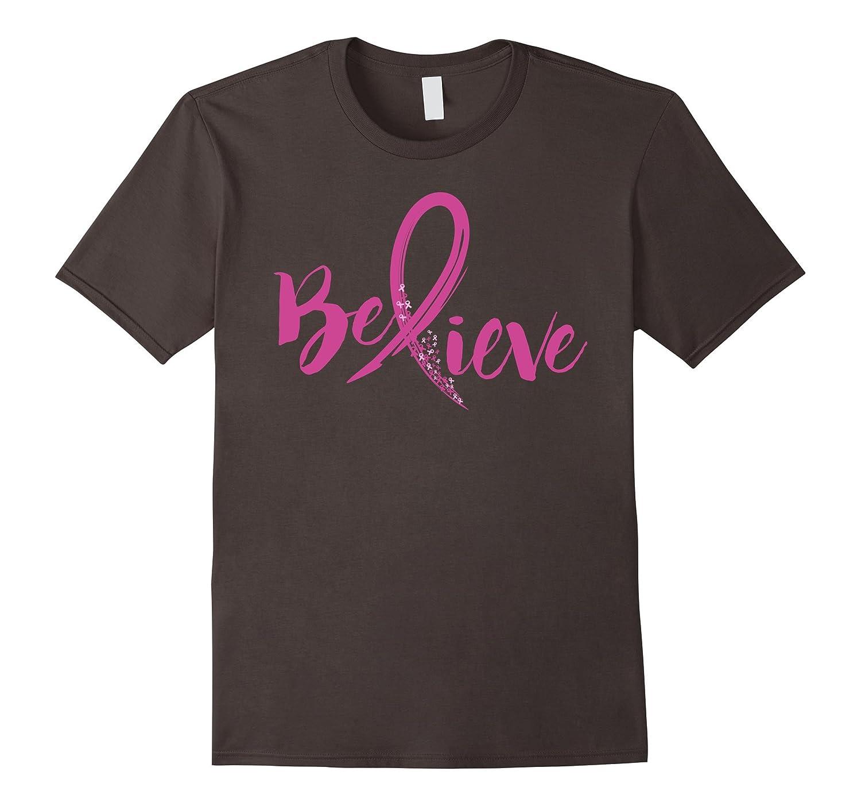Believe - Women Breast Cancer Awareness Fight T-Shirt-FL