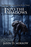 Into The Shadows (The Starborn Ascension Book 3) (English Edition)