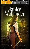 Janice Wallander: A Novella Retelling the Tale of Rumpelstiltskin (After the Tales and Princesses— A Set of Novellas Book 1)