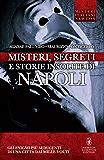 Misteri, segreti e storie insolite di Napoli (eNewton Saggistica)