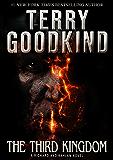 The Third Kingdom (A Richard and Kahlan novel) (Sword of Truth)