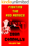 Fighting the Red Menace: Volume 2
