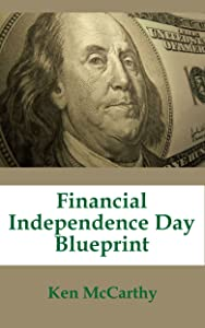 Financial Independence Day Blueprint
