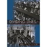 Dividing Lines: The Politics of Immigration Control in America (Princeton Studies in American Politics: Historical, Internati