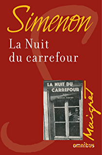 La nuit du carrefour (French Edition)