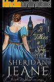 It Takes a Spy...: A Secrets and Seduction book