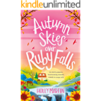 Autumn Skies over Ruby Falls: An utterly gorgeous, heartwarming romantic comedy to escape with book cover