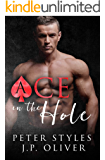 Ace In The Hole: A First Time Gay Billionaire Romance