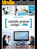 Il controllo di gestione e il budget per la PMI (Strumenti e strategie)