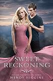 Sweet Reckoning (The Sweet Trilogy Book 3)