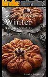 Seasonal Recipes Winter  ~fruits&vegetables~ Atelier Libra Seasonal Recipes collection