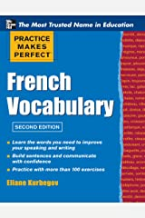 Practice Make Perfect French Vocabulary (Practice Makes Perfect Series) Kindle Edition