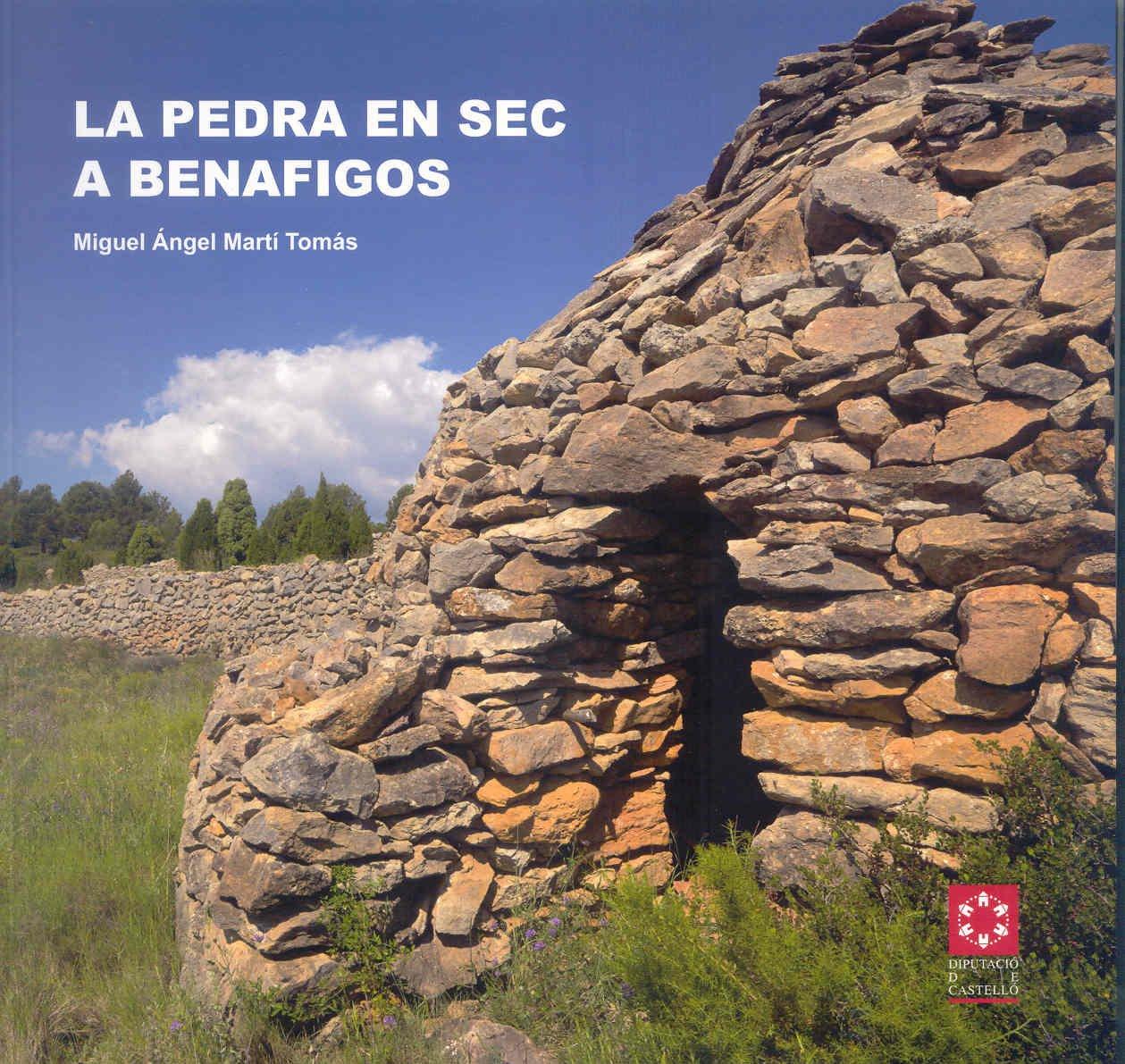 LA PEDRA EN SEC A BENAFIGOS (Varia): Amazon.es: MIGUEL ANGEL MARTÍ TOMÁS: Libros