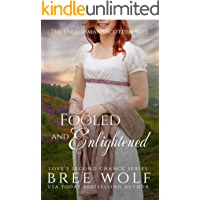 Fooled & Enlightened: The Englishman's Scottish Wife (Love's Second Chance Book 16)