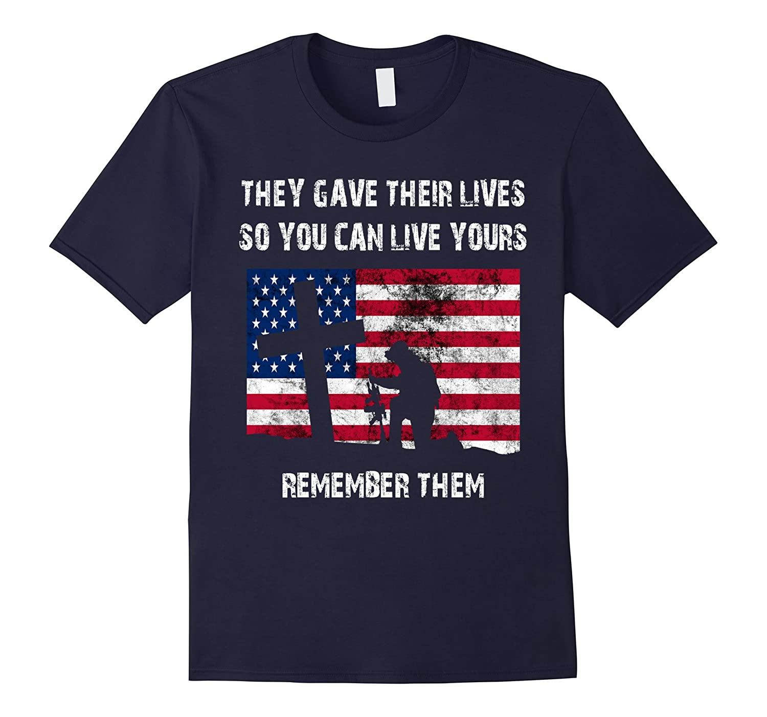 They Gave Their Lives Shirt: Veterans Day Honor T-Shirt Gift-ANZ
