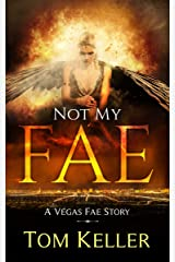 Not my Fae (Vegas Fae Stories Book 8) Kindle Edition