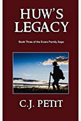 Huw's Legacy: Book Three of the Evans Family Saga Kindle Edition