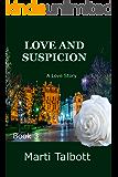Love and Suspicion (A Love Story Book 3)