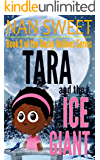 (9) Tara and the Ice Giant (Dusky Hollows)