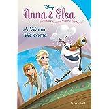 Frozen: Anna & Elsa: A Warm Welcome (Disney Chapter Book (ebook))