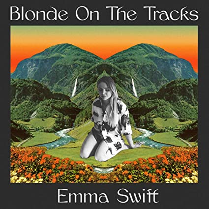 Blonde On The Tracks