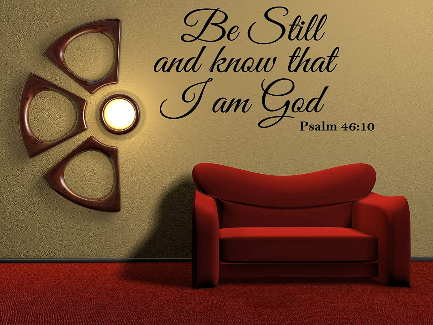 Vinyl Decal Be Still And Know That I Am God Psalm 46:10 Vinyl Wall Religious Home Decor Quote